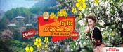 TOUR TÂY BẮC LỄ HỘI HOA BAN - Hà Nội - Sơn La - Điện Biên - 3 Ngày 2 Đêm
